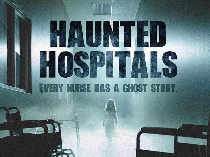 Haunted Hospitals